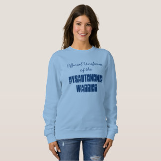 official_uniform_of_the_dysautonomia_warrior_sweatshirt 2