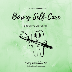 Self-Care Challenge #1 brush your teeth - Insta